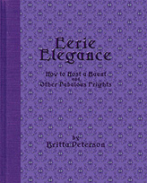 Eerie Elegance the book